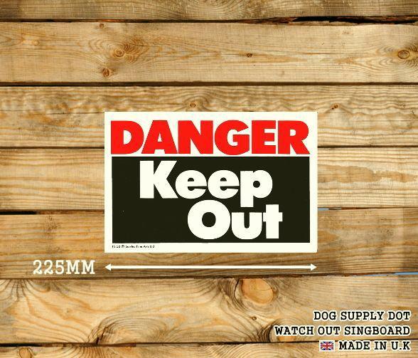 DANGER Keep Out サインボード