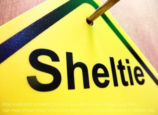 シェルティー 横断注意 英語サインボード アメリカ輸入看板