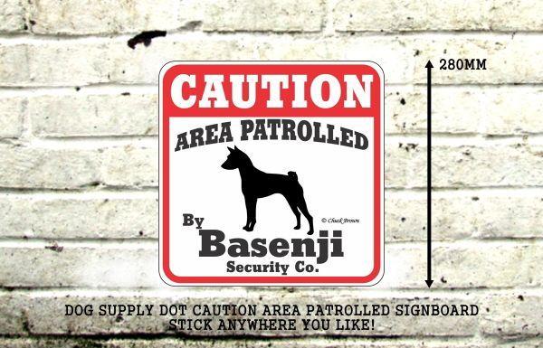 CAUTION AREA PATROLLED BY Basenji Security Co. サインボード:バセンジー