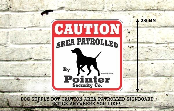 CAUTION AREA PATROLLED BY Pointer Security Co. サインボード:ポインター