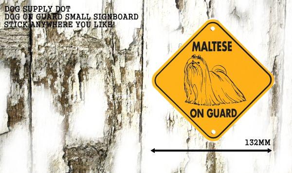 マルチーズ サインプレート:MALTESE ON GUARD