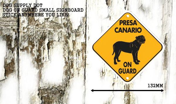 プレサカナリオ サインプレート:PRESA CANARIO ON GUARD